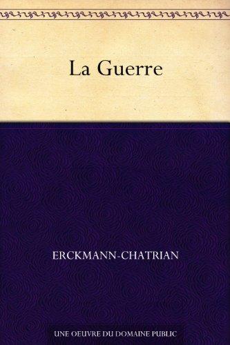 La Guerre (French Edition)
