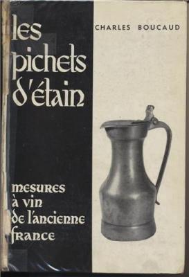 Les Pichets D Tain  Mesures   Vin De Lancienne France