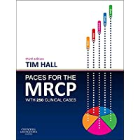 PACES for the MRCP: with 250 Clinical Cases (MRCP Study Guides)