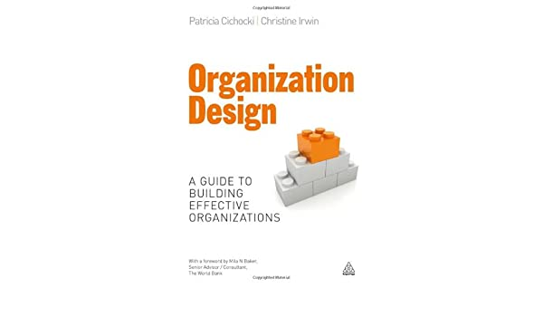 Organization design ebook by patricia cichocki 9780749470609.