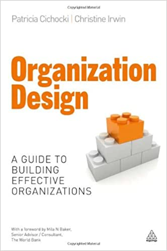 Pdf] organization design: a guide to building effective.