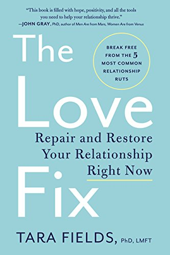 The Love Fix: Repair and Restore Your Relationship Right Now by imusti