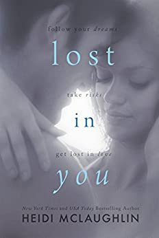 Lost in You by [McLaughlin, Heidi]