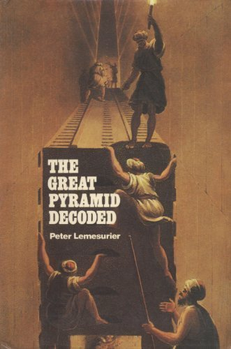Great Pyramid Decoded by Lemesurier, Peter (1978) Paperback