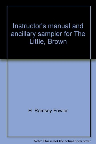 Instructor's manual and ancillary sampler for The Little, Brown handbook