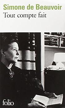Tout compte fait par Beauvoir