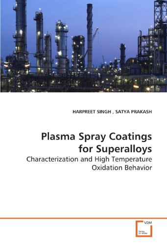 Plasma Spray Coatings for Superalloys: Characterization and High Temperature Oxidation Behavior