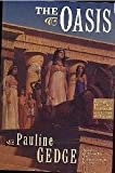 The Oasis, Pauline Gedge, 0670886718