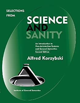 Amazon selections from science and sanity ebook alfred selections from science and sanity by korzybski alfred fandeluxe PDF