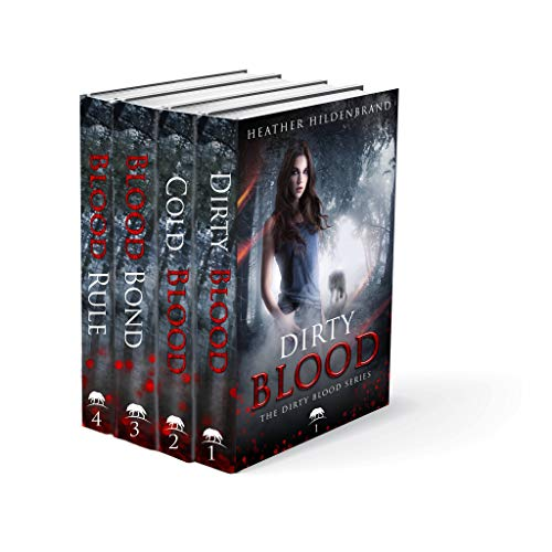 Dirty Blood Series Box Set, Books 1-4 (Dirty Blood, Cold Blood, Blood Bond, & Blood Rule)