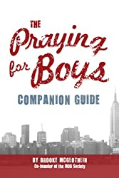 The Praying for Boys Companion Guide