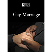 Gay Marriage (Introducing Issues With Opposing Viewpoints) book cover