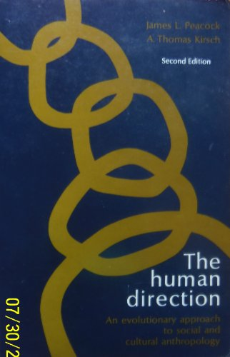 Human Directions: An Evolutionary Approach to Social & Cultural Anthropology A. Kirsch