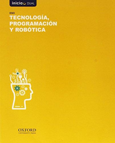 Tecnología Programación Y Robótica I. Libro Del Alumno. Madrid (Inicia Dual) - 9788467359534