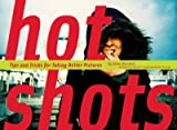 (Hot Shots: Tips and Tricks for Taking Better Pictures) By Meredith, Kevin (Author) Paperback on (03 , 2009)