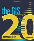 The GIS 20: Essential Skills