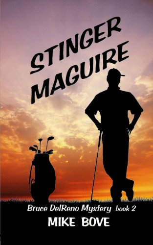 Book: Stinger Maguire (Bruce DelReno Mysteries Book 2) by Mike Bove