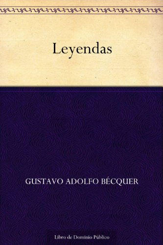 Leyendas (Spanish Edition)
