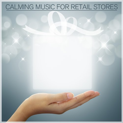 Calming Music for Retail Stores