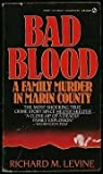 Bad Blood, Richard M. Levine, 0451163214