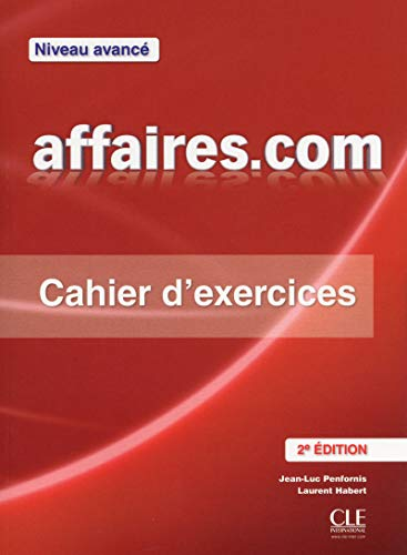 Affaires.Com: Cahier d'Exercices (French Edition)
