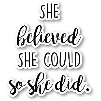 com she believed sticker inspirational quotes stickers
