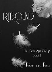 Rebound: The Pentagon Group Book 1