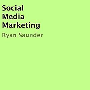 Social Media Marketing Audiobook