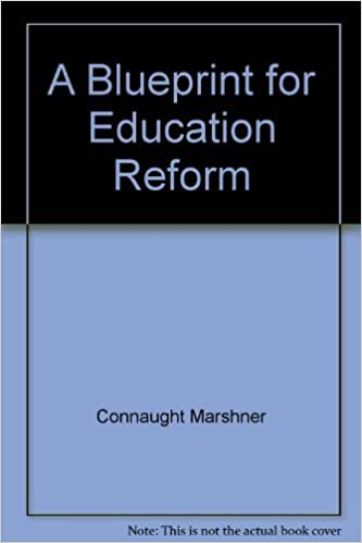 A blueprint for education reform connaught coyne marshner a blueprint for education reform connaught coyne marshner 9780895268235 amazon books malvernweather Choice Image