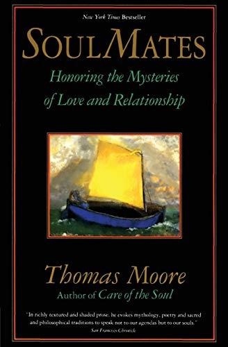 Soul Mates by Thomas Moore