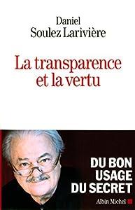 """Afficher """"La transparence et la vertu"""""""
