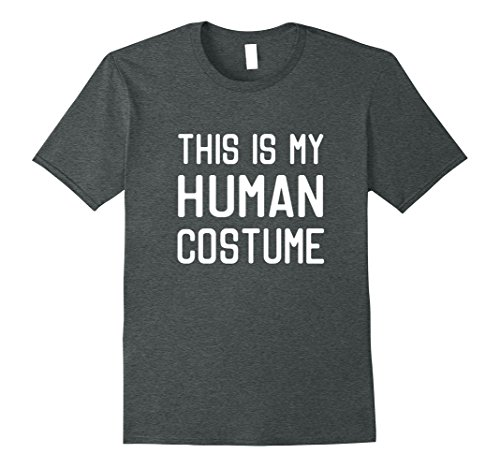 Mens This Is My Human Costume Shirt XL Dark (Letter T Costumes Ideas)