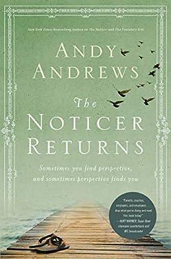 The Noticer Returns: Sometimes You Find Perspective, and Sometimes Perspective Finds You