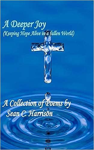 A Deeper Joy: Keeping Hope Alive in a Fallen World: Mr  Sean