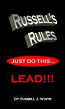 Russell's Rules: Just Do This ... Lead!!!