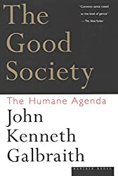 The Good Society: The Human Agenda