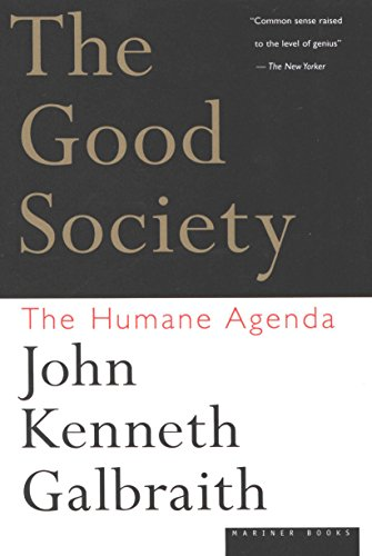 The Good Society: The Human Agenda cover