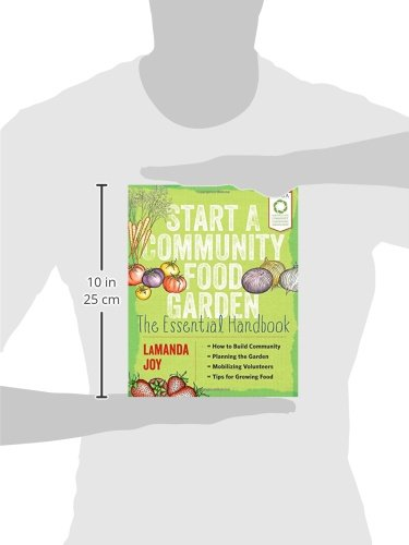 Start a Community Food Garden: The Essential Handbook by Timber Press (Image #2)