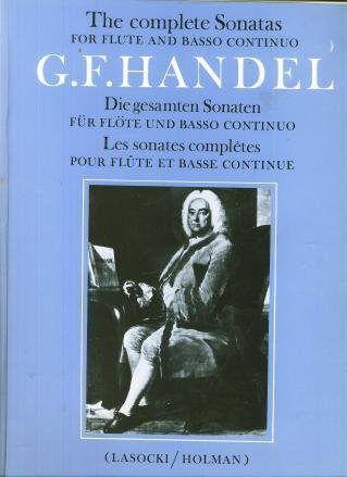 HANDEL: THE COMPLETE SONATAS FOR FLUTE AND BASSO CONTINUO [Sheet Music] ()