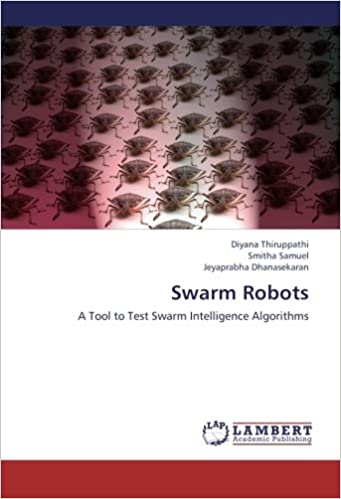 Swarm Robots: A Tool to Test Swarm Intelligence Algorithms