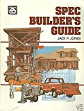 Spec Builder's Guide, Jack P. Jones, 0910460388