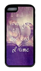 iPhone 5C Case and Cover - Quotes Love Till End Of Time TPU Rubber Silicone Case for iPhone 5C Black by patoner