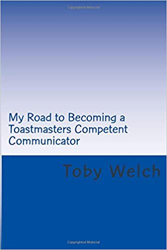 Book My Road to Becoming a Toastmasters Competent Communicator
