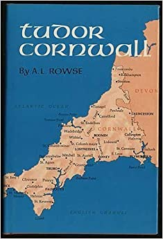 Book Tudor Cornwall; Portrait of a Society:Please see attached photo: by A.L. Rowse (1969-05-03)