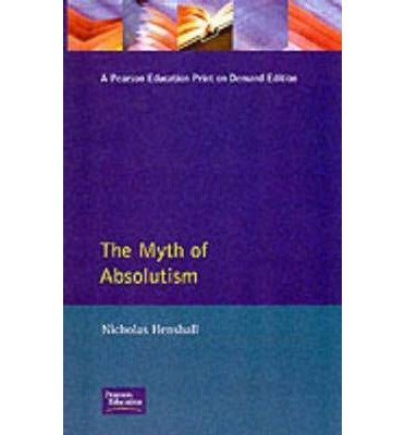 Myth of Absolutism, The