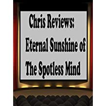 Review: Chris Reviews: Eternal Sunshine of The Spotless Mind