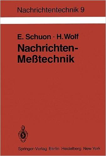 Nachrichten-Meßtechnik: Prinzipien, Verfahren, Geräte (Nachrichtentechnik)