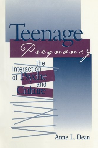 Teenage Pregnancy: The Interaction of Psyche and Culture