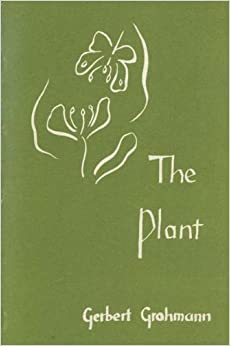 Book The Plant: A Guide to Understanding Its Nature