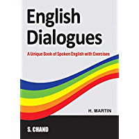 English Dialogues: A Textbook of Spoken English with Dialogues